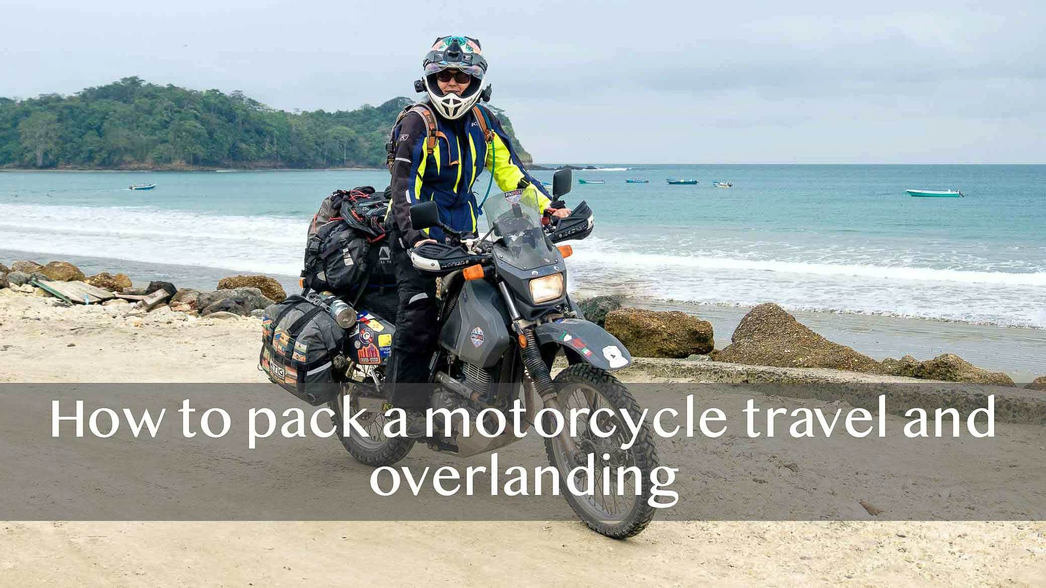 How to pack a motorcycle for long road trips